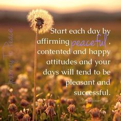 Do start each day .......