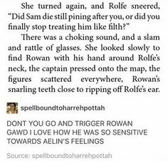 Am I the only one who hates that Rowan defended Sam and celaena and Lysandra didn't? Throne Of Glass Quotes, Throne Of Glass Books, Throne Of Glass Series, Book Memes, Book Quotes, Rowan And Aelin, Aelin Ashryver Galathynius, Crown Of Midnight, The Best Series Ever