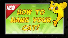 """""""How To Name Your Cat"""""""