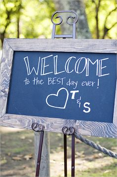 (nice handwriting @Julie Brown!) Welcome to the best day ever wedding sign! Captured By: Angie Silvy ---> http://www.weddingchicks.com/2014/05/08/fill-your-wedding-with-love-and-adventure/