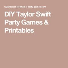 DIY Taylor Swift Party Games & Printables