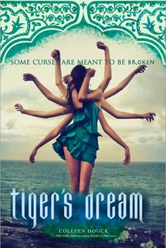 Tigers Dream Colleen Houck | Tiger's Dream (The Tiger Saga, #5) by Colleen Houck - Reviews ...
