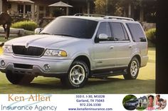 Great price for liability insurance for a 2001 Lincoln Navigator.  Thank you for choosing Ken Allen Insurance Agency!
