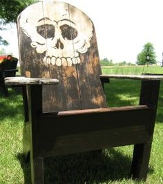 Skull adirondack chair...to die for!  Unfortunatley, it's no longer available on the Etsy site, but I love the idea.