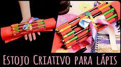 Estojo Criativo para lápis =DiY