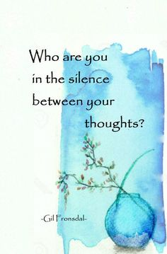 Who are you in the silence between your thoughts? Poetry Quotes, Wisdom Quotes, Life Quotes, Soul Poetry, Spiritual Quotes, Positive Quotes, Motivational Quotes, Rumi Inspirational Quotes, The Words