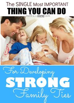 Love this! Creating Strong Family Ties is so important these days!