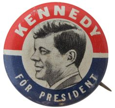Kennedy for President | Busy Beaver Button Museum