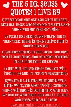 Dr. Seuss Quotes. 5 quotes to live by. Happy uplifting pictures.