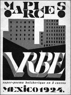 Vrbe : super-poema bolchevique en 5 cantos, by Manuel Maples Arce, Tina Modotti, Graphic Art, Graphic Design, Mexican Art, Editorial Design, American, Book Design, Photo Art, Coloring Books