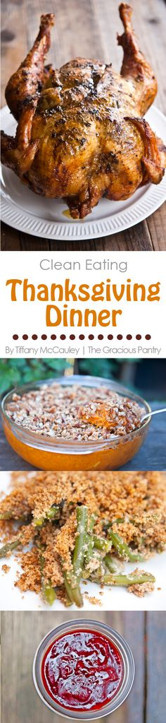 A Clean Eating Thanksgiving Dinner Menu. A recipe collection full of recipes for a wholesome, holiday family dinner.