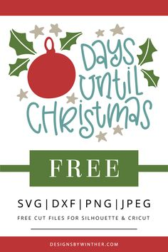 Free Christmas countdown svg file for silhouette and Cricut. Cut this free days until Christmas svg file for your Christmas countdown DIY project. Use on signs and count down to Christmas with your family this Holiday season. Cricut Christmas Ideas, Christmas Crafts To Sell, Christmas Fonts, Christmas Vinyl, Days Until Christmas, Christmas Graphics, Merry Christmas, Christmas Countdown, Christmas Shirts