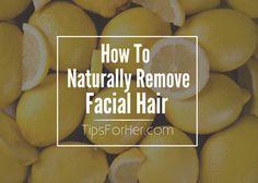 Remove Excess Facial Hair