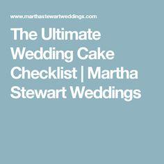 The Ultimate Wedding Cake Checklist | Martha Stewart Weddings