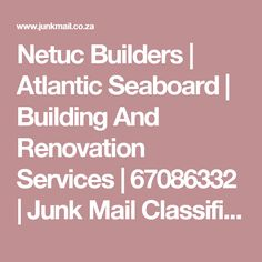 Netuc Builders | Atlantic Seaboard | Building And Renovation Services | 67086332 | Junk Mail Classifieds