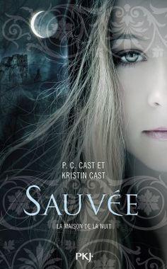 Découvrez La Maison de la nuit, tome 12 : Sauvée, de Kristin Cast,P.C. Cast sur Booknode, la communauté du livre. #jeveuxlire Septembre 2015