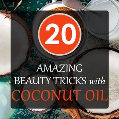 20 Amazing Beauty Tricks With Coconut Oil Coconut Oil Uses For Skin, Natural Beauty Tips, Beauty Tricks, Helpful Hints, Health Tips, Coconuts, Reading, Amelia, Makeup