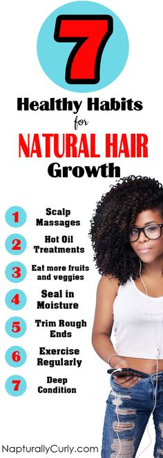 Great habits to grow your natural hair longer.