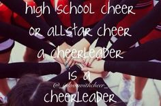 No matter where you compete or perform, you are a cheerleader!