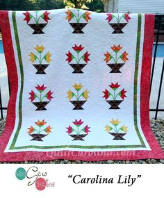 """""""Carolina Lily"""" – a beautiful large quilt designed with the Carolina Lily block on point to make a stunning quilt for any flower lover! A 2017 Quilt! Carolina pattern."""
