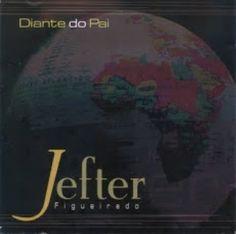02 CDs Diante do Pai - Jefter Figueiredo - Part. Davi Sacer e Ivanilson | Reviver Representações