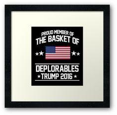 Proud Member of The Basket of Deplorables - Trump 2016 Jersey