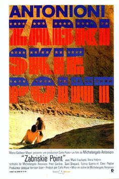 a film to see! Zabriskie Point (1969) Michelangelo Antonioni