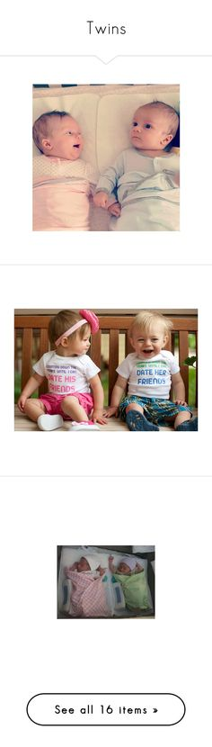 """""""Twins"""" by mspoisonivey ❤ liked on Polyvore featuring kids, baby, babies, twins, people, pictures, newborns, children, tops and vintage shirts"""
