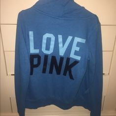 Blue Victoria's Secret pink hoodie jacket zip up Blue size small only worn a few times great condition! Super soft and no flaws Victoria's Secret Jackets & Coats