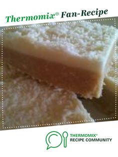 Recipe Lemon Slice by rubycat, learn to make this recipe easily in your kitchen machine and discover other Thermomix recipes in Baking - sweet. Other Recipes, Sweet Recipes, Brownie Recipes, Cake Recipes, Thermomix Desserts, Lemon Slice, Food N, I Love Food, Baking Recipes