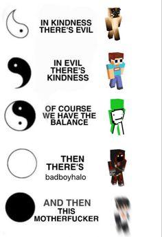 Really Funny Memes, Stupid Funny Memes, Funny Relatable Memes, Haha Funny, Minecraft Fan Art, Minecraft Memes, Minecraft Stuff, My Dream Team, Just Dream