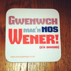 'Gwenwch mae'n nos Wener! (o'r diwedd)' is Welsh for 'Smile it's Friday night! Design also available as a mug. Cleaning Wipes, Coasters, Friday, Invitations, Smile, Mugs, Cards, Design, Coaster