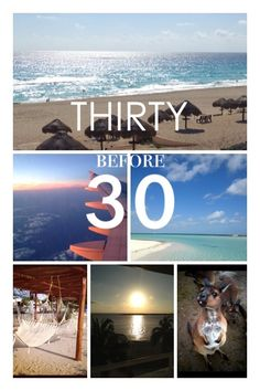 30 before 30... a bucket list for this year!