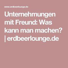 Unternehmungen mit Freund: Was kann man machen? | erdbeerlounge.de
