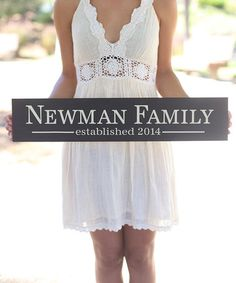 Another great find on #zulily! Long Personalized Newlywed Family Sign #zulilyfinds