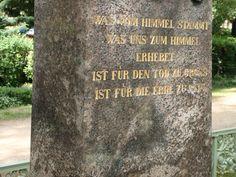 """Schinkel inscription:  """"Was vom Himmel stammt, was uns zum Himmel erhebet, ist für den Tod zu groß, ist für die Erde zu rein."""" (What came from heaven, what was taken from us back to heaven, is too great for death, and too pure for earth.)"""