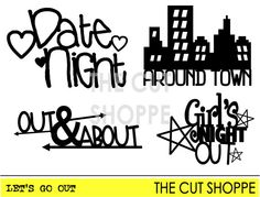 The Let's Go Out cut file offers four night out by TheCutShoppe, $0.99