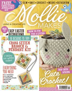 Mollie Makes issue 51 with free wooden cross stitch pendant necklace and brooch craft kit. Inside this issue: • Crochet spring planters • Retro bluebird garland • Doodling & printing DIYs • Upcycled suitcase • Bunny plushie • Block colour knitted jumper pattern • Bead embellish collar •