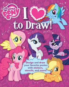 My Little Pony I Love to Draw