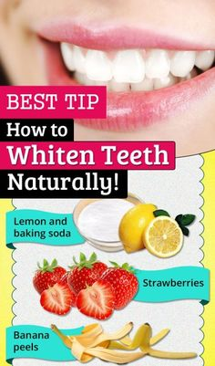 Natural Teeth Whitening : BEST Tip How To Whiten Teeth Naturally!