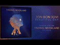 Jon Bon Jovi 'Beautiful Day' Finding Neverland