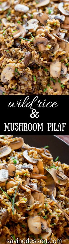 Wild Rice and Mushroom Pilaf -An easy and delicious make-ahead side dish. Loaded with a variety of mushrooms, this pilaf is filling with a nutty flavor from the wild rice blend.