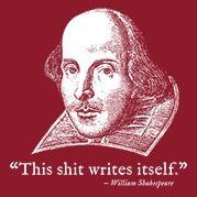This Shit Writes Itself Shakespeare T-Shirt - Headline Shirts - Funny T Shirts - Intelligently Funny Tees