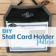 Keep your stall card clean, dry and legible with this easy DIY stall card holder pattern, plus get a printable stall card!