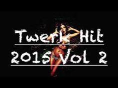 Twerk Hit 2015 Vol 2 mixé par Dj Tèz