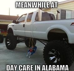 daycare in alabama lol so wrong but funny