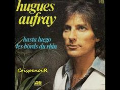 Un titre paru en 1973 chez Atlantic records. Hugues Aufray is a french songwriter, composer and guitarist; French Songs, Atlantic Records, Singer, Youtube, Hui, Baseball Cards, Classic, Composers, Lyrics