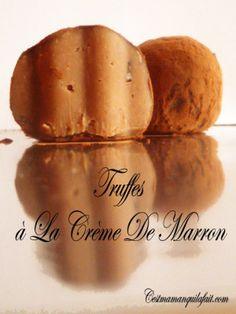 Pour changer de la truffes au chocolat ! TRUFFES A LA CREME DE MARRON RECETTE FACILE -