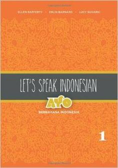 """Let's Speak Indonesia, Volume 1: Berbahasa Indonesia"" by Dr. Rafferty, Dr. Barnard, and Ms. Suharni This text provides beginning and intermediate learners with an introduction to conversational Indonesian. Using a relaxed variety of standard Indonesian spoken among educated native speakers, it offers fifteen thematically-based chapters in two volumes.  For more info: http://www.cseashawaii.org/2014/11/southeast-asia-languages/ #SeaBookshelfSpotlight #Indonesia #ModernLanguage"