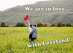 We are in Love with Loveland!  http://www.valentinesdayinloveland.com/